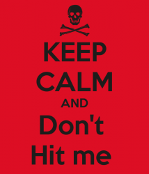 keep-calm-and-don-t-hit-me-2.png