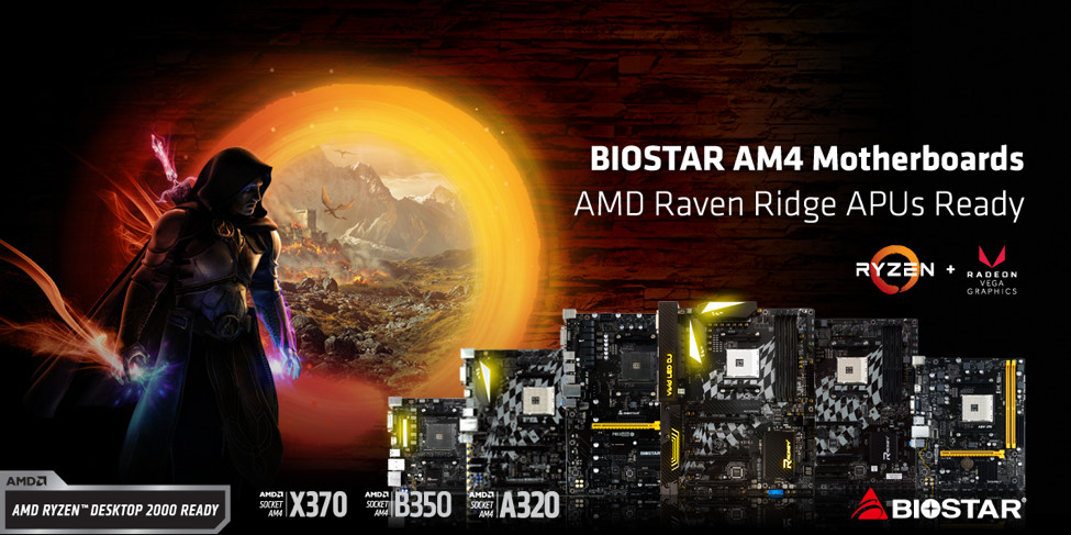BIOSTAR X370, B350, A320 Chipset Motherboards are AMD Raven Ridge
